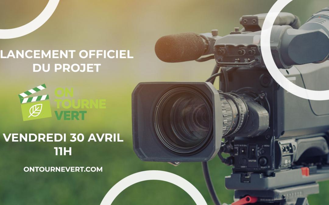 Lancement officiel du projet On tourne vert le 30 avril 2021